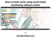 How to trade stocks using social media monitoring software online