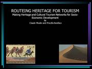 ROUTEING HERITAGE FOR TOURISM