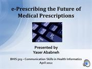e-Prescribing the Future of Medical Prescriptions