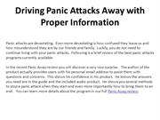 Driving Panic Attacks Away with Proper Information