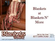 Blankets and More - Durable, Stylish, Colorful and Versatile Blankets