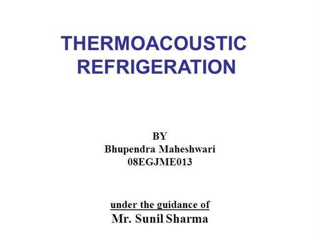 thermoacoustic refrigeration authorstream