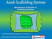 Anish Scaffolding Systems  Karnataka   India