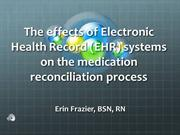 The effects of (EHR) systems on the medication reconciliation process