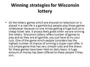 Winning strategies for Wisconsin lottery