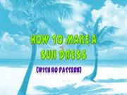 How to Make a Sun Dress