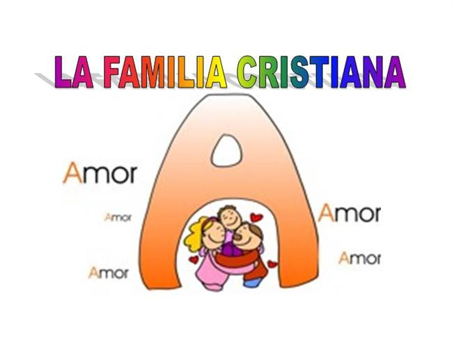 la familia cristiana authorstream