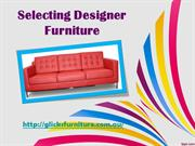 Selecting Designer Furniture