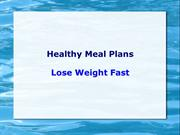 Healthy Meal Plans - Lose Weight Fast