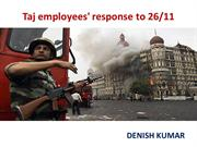 Taj employees' response to 26