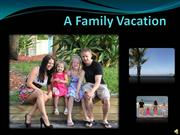 A Family Vacation