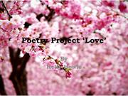 Poetry Project Love