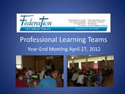 2012 Award-Winning Professional Learning Teams Year-End Teacher Worksh