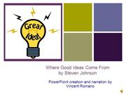 Synopsis of Where Good Ideas Come From by Steven Johnson