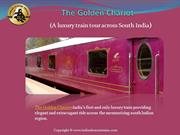 The Golden Chariot - A luxury train tour across South India