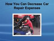 How You Can Decrease Car Repair Expenses