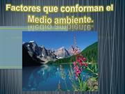 factores que conforman el medio ambiente