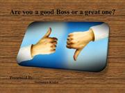 Are you a good Boss or a great one?
