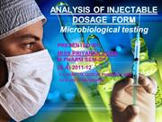 ANALYSIS OF INJECTABLE DOSAGE FORM(Microbiological testing)