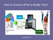 How to Convert ePub to Kindle Free