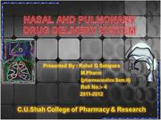 Nasal & Pulmonary drug delivery system By Rahul Satapara