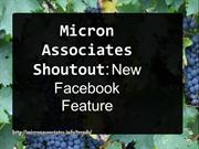 Micron Associates Shoutout: New Facebook Feature