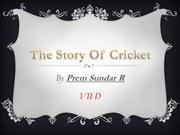 The Story Of Cricket By Prem Sundar