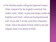 WHY MUSLIM PREFER TO CALL ALLAH 1