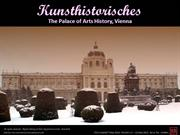Kunsthistorisches - The Palace of Arts History, Vienna