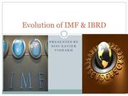 Evolution of IMF & IBRD