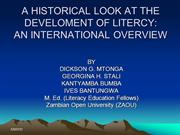 A HISTORICAL LOOK AT THE DEVELOMENT OF LITERCY