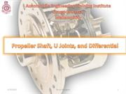 Propeller Shaft, U Joints, and Differential