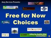Free for Now Choices