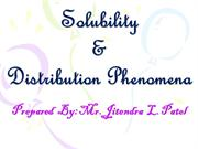 SOLUBILITY & DISTRIBUTION PHENOMENON