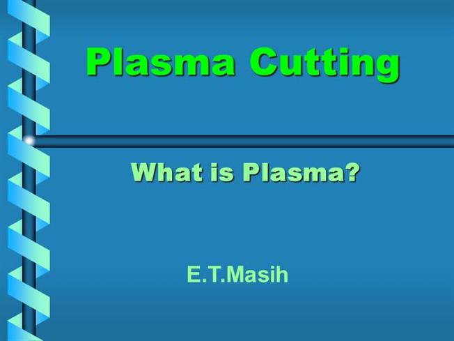 Ppt of plasma arc welding, detailed overview (paw).