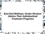 East End Wellness Center Reviews
