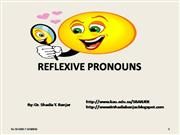 REFLEXIVE PRONOUNS BY DR. SHADIA