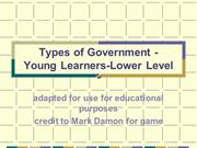 Types of Government - Lower Level