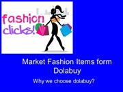 Market fashion items form dolabuy