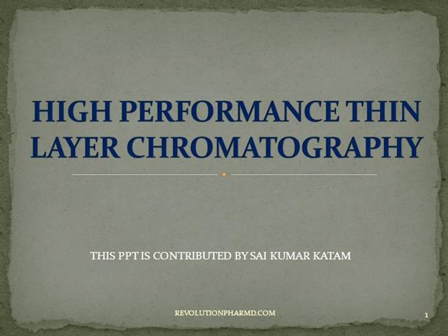 Hptlc (high performance thin layer chromatography) ppt video.