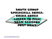 SOUTH GROUP SPRINGHILL KOREA China Korea linked to pill scam Bangkok P