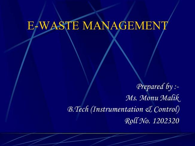 E-Waste Management |Authorstream
