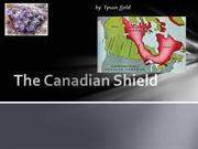 The Canadian Shield by Tyson