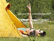 Dolabuy introduce what's needed outdoor equipments and warn some notes