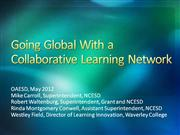 Going Global with a Collaborative Learning Network