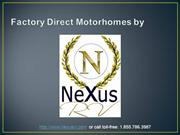 NeXus RV Factory Direct Motorhomes (NEW AD)