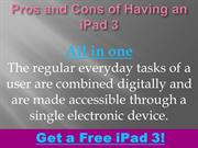 Pros and cons of having Ipad 3