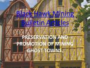 Black Hawk Mining Bulletin Articles