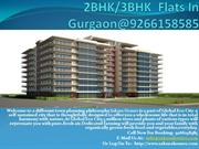 2BHK/3BHK  Flats In Gurgaon@9266158585