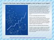 What is The Forex News Trading Academy And Is Henry Liu A Scam